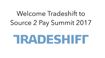 Tradeshift to Source 2 Pay Summit 2017