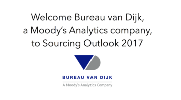 Welcome Bureau van Dijk, a Moody's Analytics Company to Sourcing Outlook 2017
