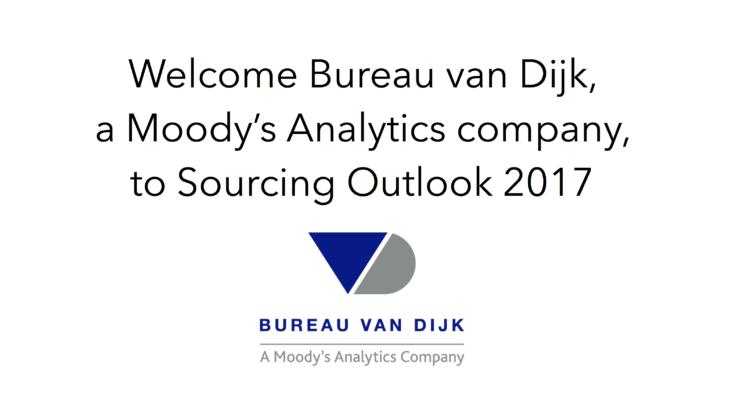 Welcome Bureau van Dijk, a Moody's Analytics Company to Sourcing Outlook 2017