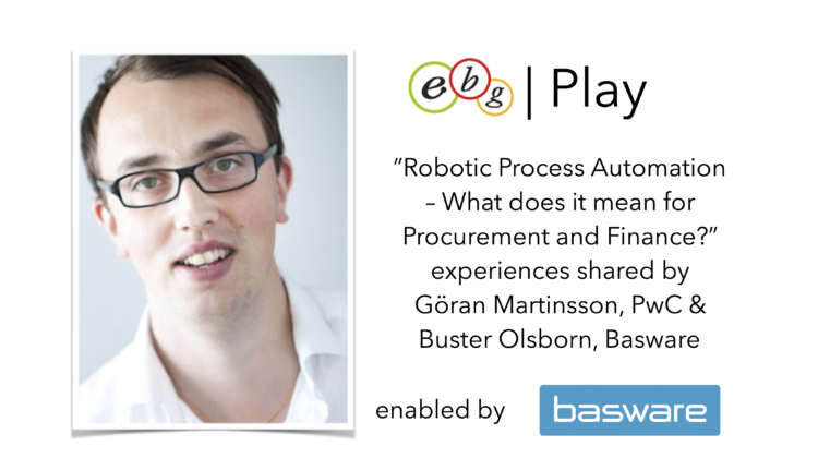 EBG Play | Robotic Process Automation – What does it mean for Procurement and Finance?