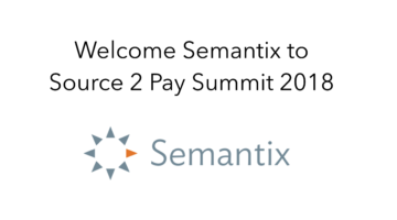 Semantix join Source 2 Pay Summit 2018