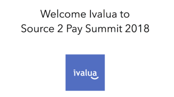 Ivalua join Source 2 Pay Summit 2018