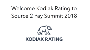 Kodiak Rating join Source 2 Pay Summit 2018