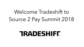 Tradeshift join Source 2 Pay Summit 2018