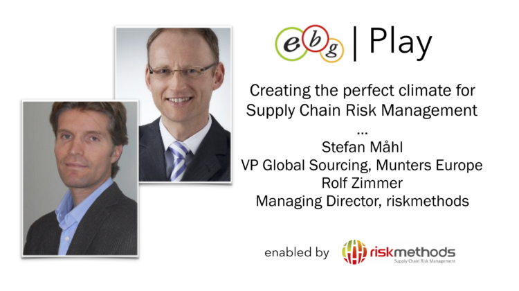 EBG | Play: Munters Europe share Supply Chain Risk Management experiences